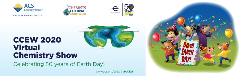 Chemists Celebrate Earth Week - Virtual Chemistry Shows