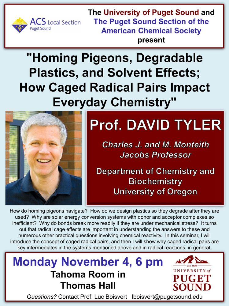"Prof. David Tyler | ""Homing Pigeons, Degradable Plastics, and Solvent Effects; How Caged Radical Pairs Impact Everyday Chemistry"""